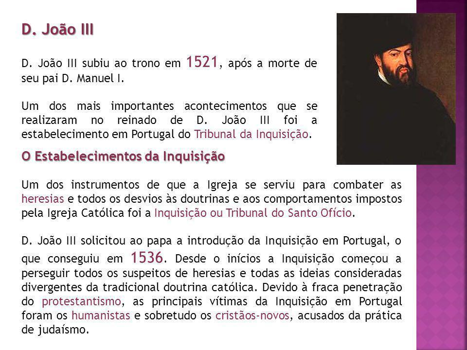 D. João III O Estabelecimentos da Inquisição