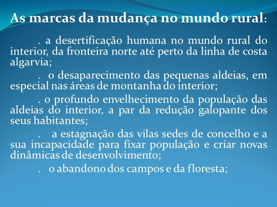 As marcas da mudança no mundo rural: