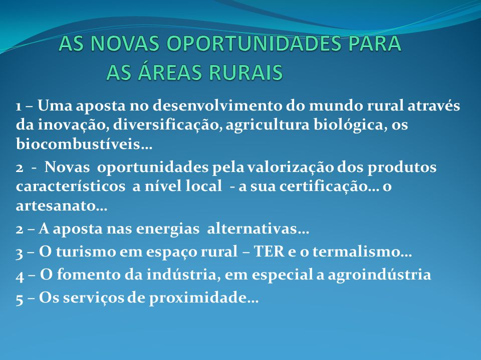 AS NOVAS OPORTUNIDADES PARA AS ÁREAS RURAIS