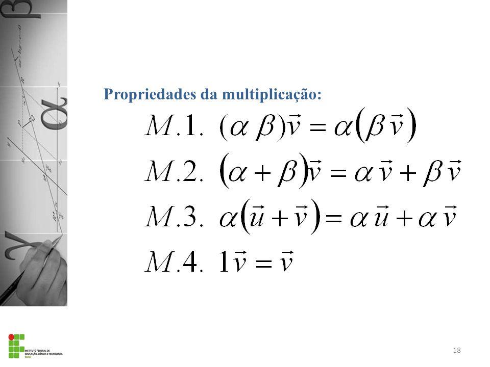 Propriedades da multiplicação: