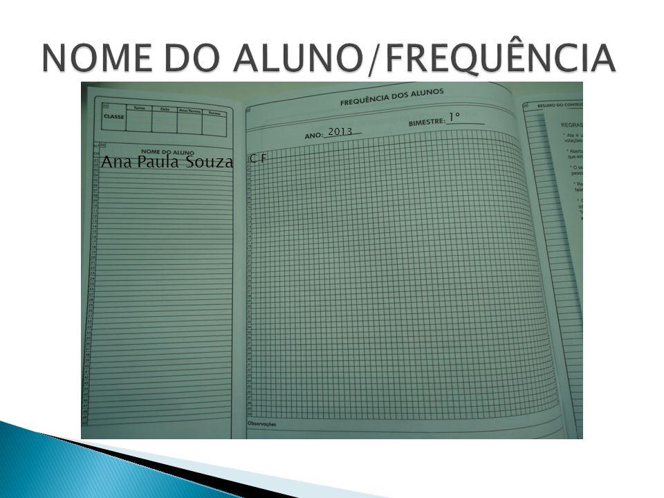 NOME DO ALUNO/FREQUÊNCIA