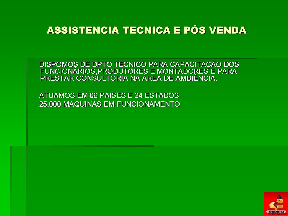 ASSISTENCIA TECNICA E PÓS VENDA