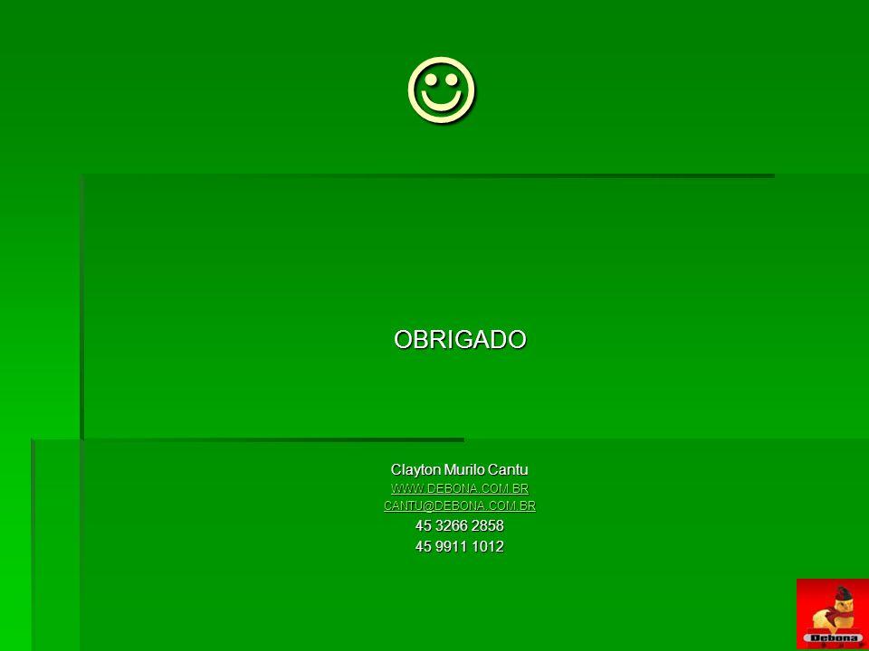  OBRIGADO Clayton Murilo Cantu 45 3266 2858 45 9911 1012