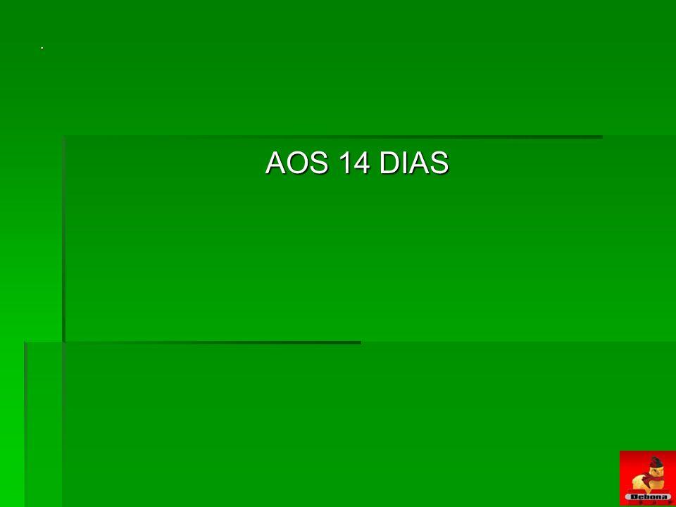 . AOS 14 DIAS