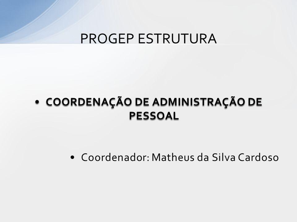 COORDENAÇÃO DE ADMINISTRAÇÃO DE PESSOAL