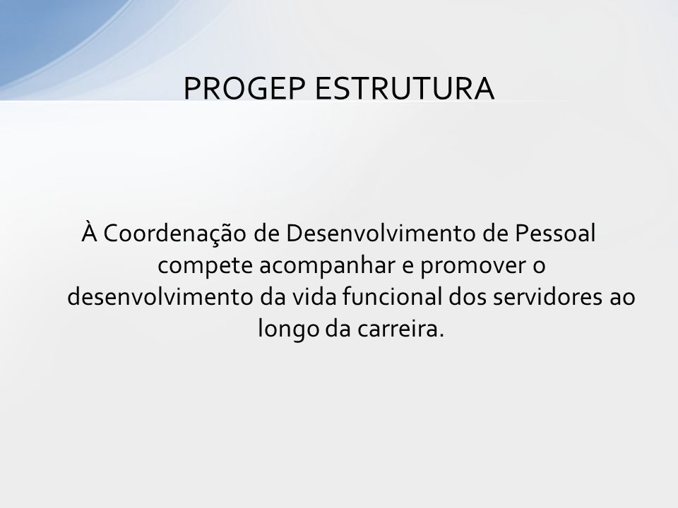 PROGEP ESTRUTURA