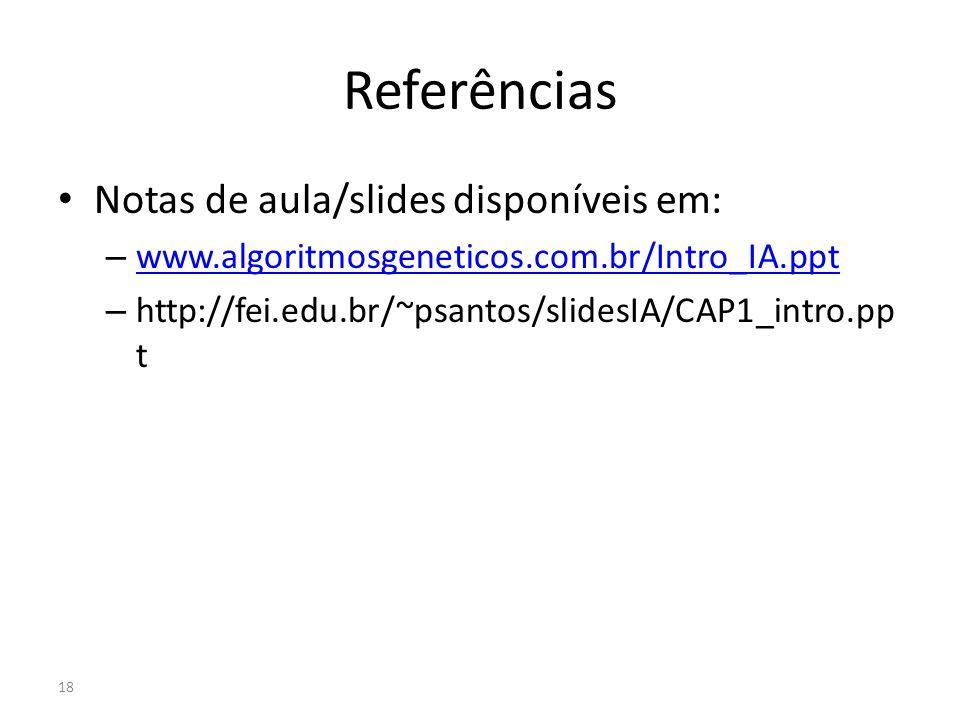 Referências Notas de aula/slides disponíveis em: