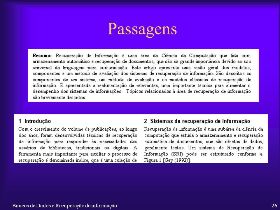 Passagens Bancos de Dados e Recuperação de informação