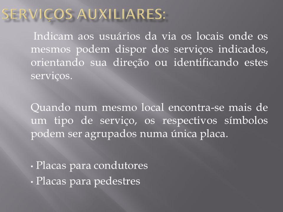 SERVIÇOS AUXILIARES: