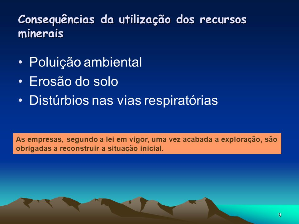 Consequências da utilização dos recursos minerais