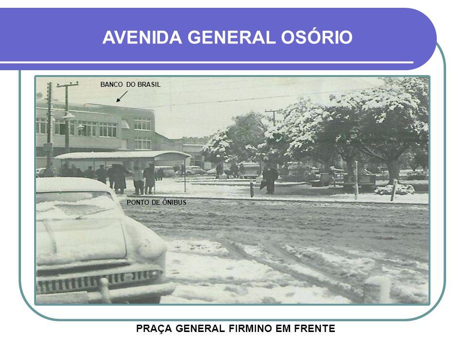 PRAÇA GENERAL FIRMINO EM FRENTE