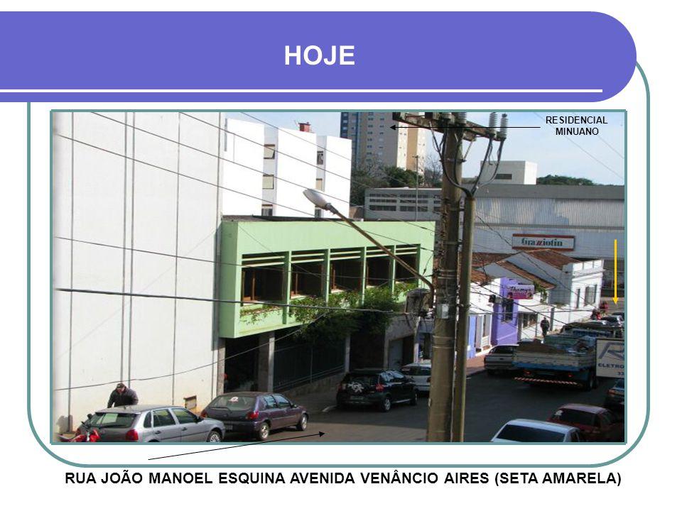 RUA JOÃO MANOEL ESQUINA AVENIDA VENÂNCIO AIRES (SETA AMARELA)