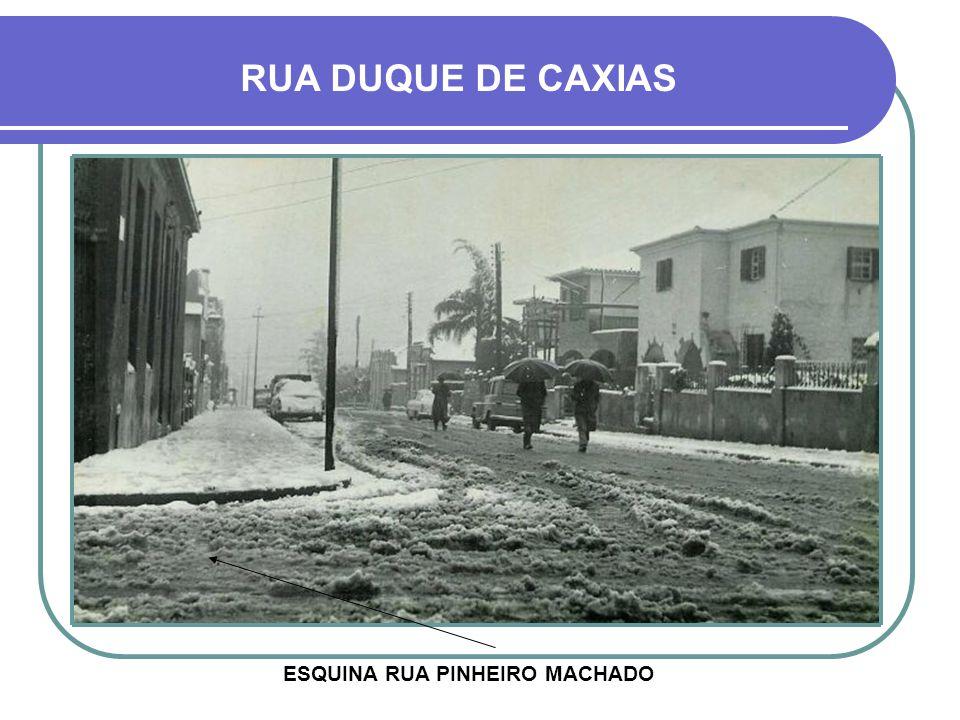 ESQUINA RUA PINHEIRO MACHADO