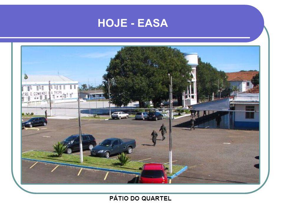 HOJE - EASA PÁTIO DO QUARTEL