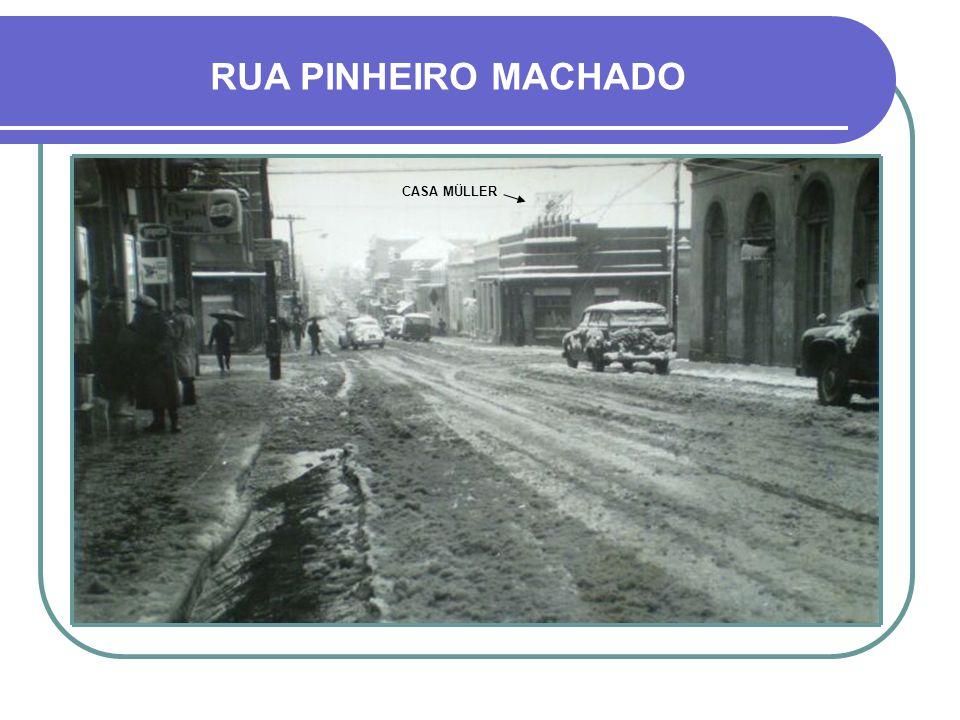 RUA PINHEIRO MACHADO CASA MÜLLER