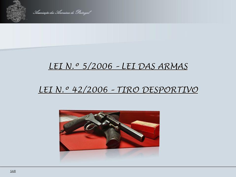 LEI N.º 42/2006 – TIRO DESPORTIVO