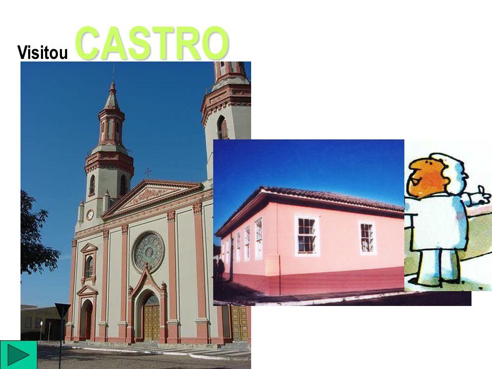 Visitou CASTRO