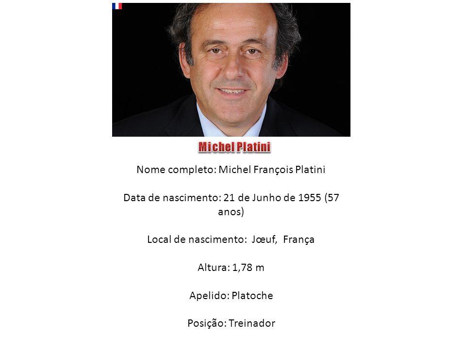 Nome completo: Michel François Platini