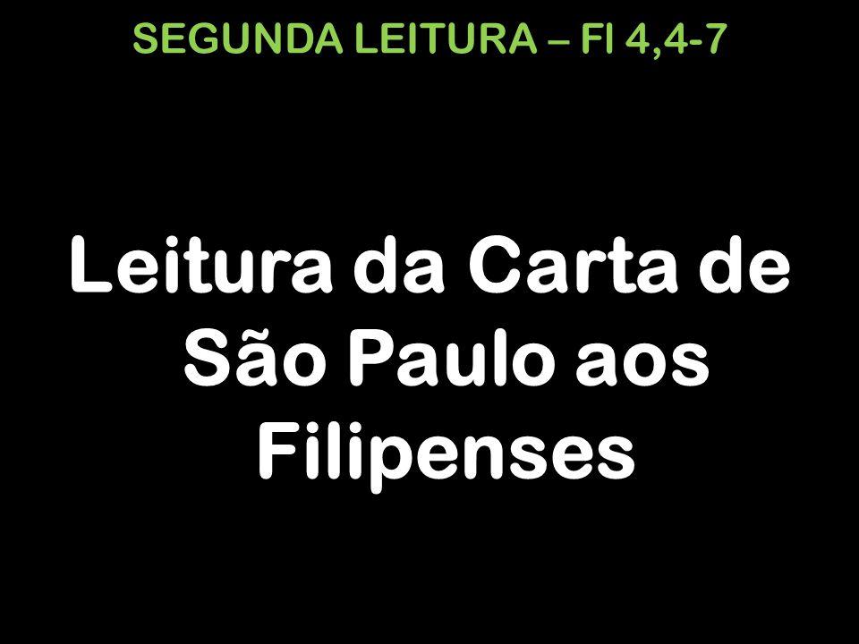 Leitura da Carta de São Paulo aos Filipenses