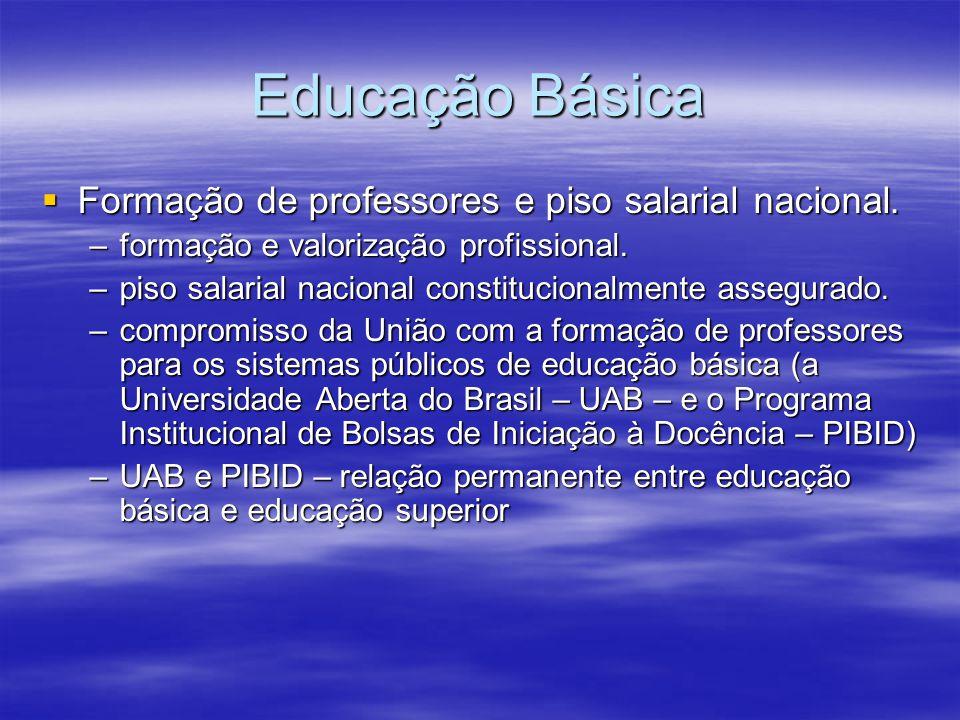 Educação Básica Formação de professores e piso salarial nacional.