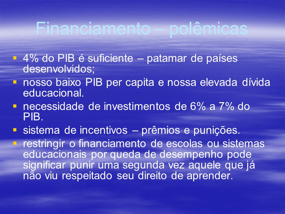 Financiamento – polêmicas