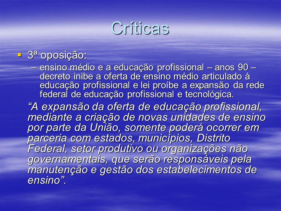 Críticas 3ª oposição:
