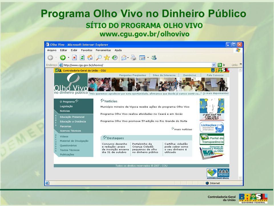 Programa Olho Vivo no Dinheiro Público SÍTIO DO PROGRAMA OLHO VIVO