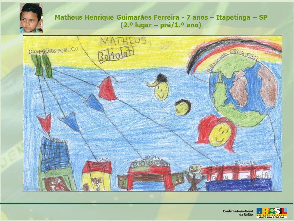 Matheus Henrique Guimarães Ferreira - 7 anos – Itapetinga – SP