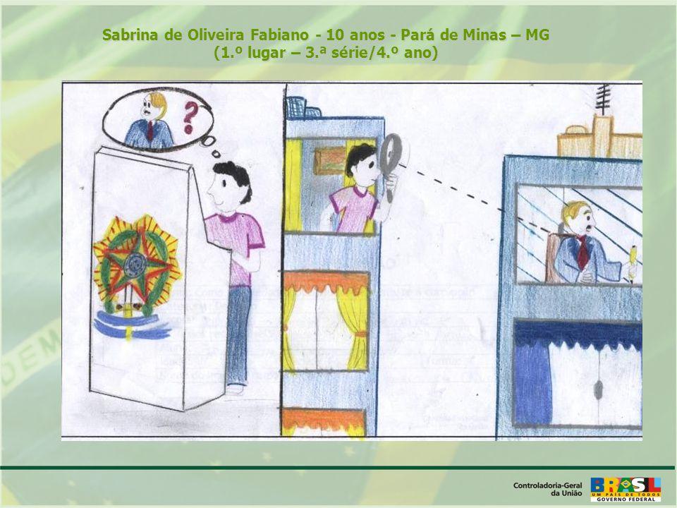 Sabrina de Oliveira Fabiano - 10 anos - Pará de Minas – MG