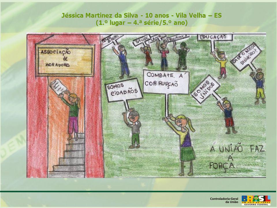 Jéssica Martinez da Silva - 10 anos - Vila Velha – ES