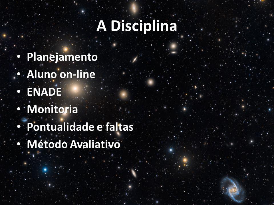 A Disciplina Planejamento Aluno on-line ENADE Monitoria
