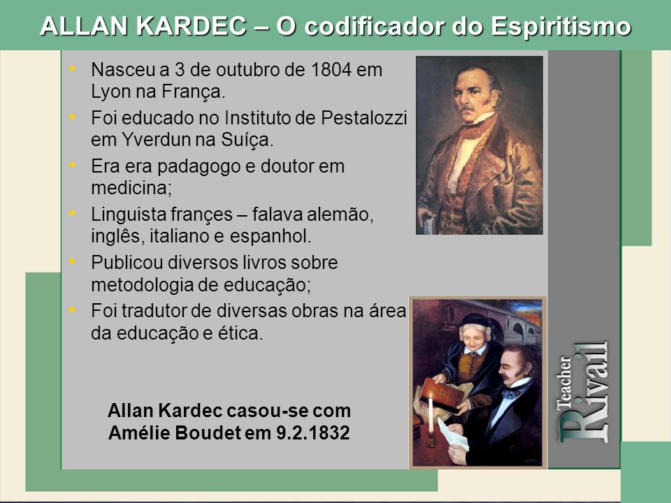 ALLAN KARDEC – O codificador do Espiritismo