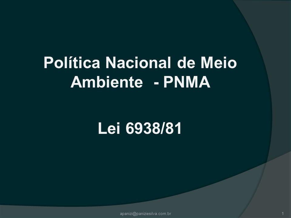 Política Nacional de Meio Ambiente - PNMA Lei 6938/81