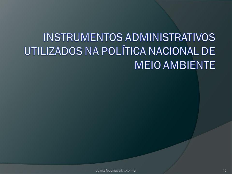 INSTRUMENTOS ADMINISTRATIVOS UTILIZADOS NA POLÍTICA NACIONAL DE MEIO AMBIENTE