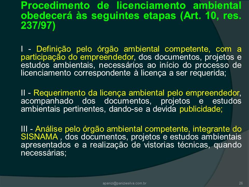 Procedimento de licenciamento ambiental obedecerá às seguintes etapas (Art. 10, res. 237/97)