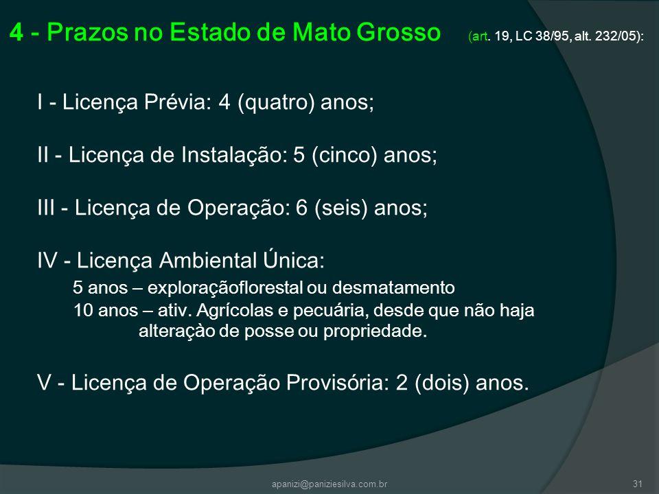 4 - Prazos no Estado de Mato Grosso (art. 19, LC 38/95, alt. 232/05):