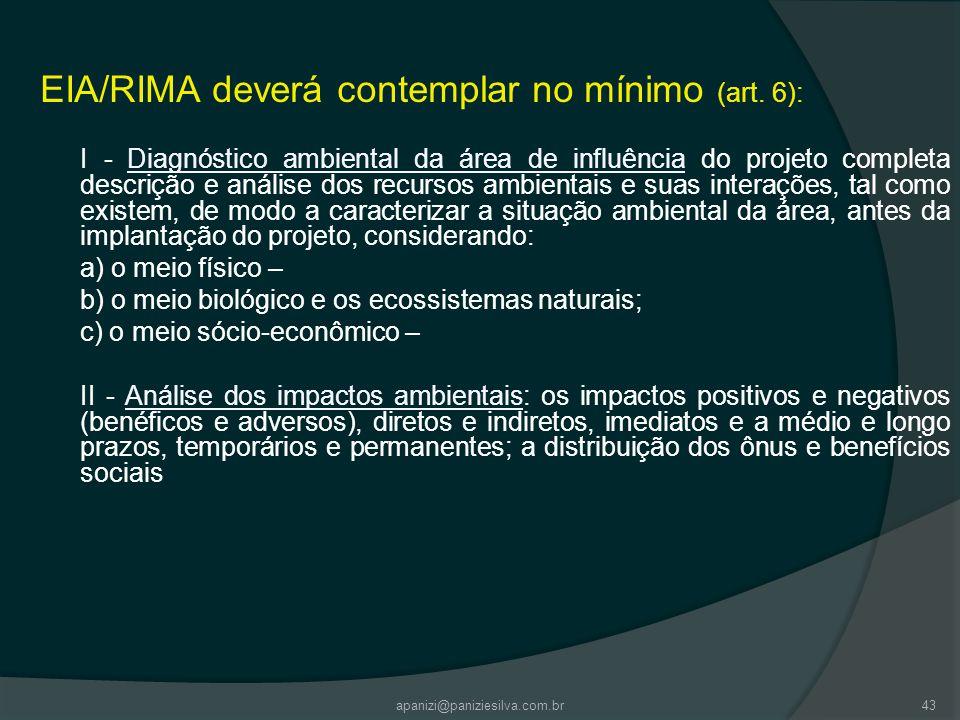EIA/RIMA deverá contemplar no mínimo (art. 6):