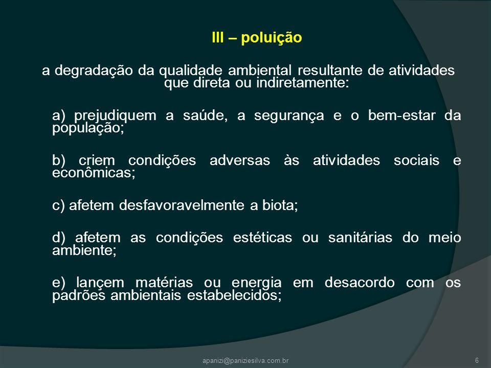 a) prejudiquem a saúde, a segurança e o bem-estar da população;