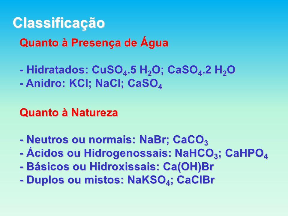Classificação Quanto à Presença de Água
