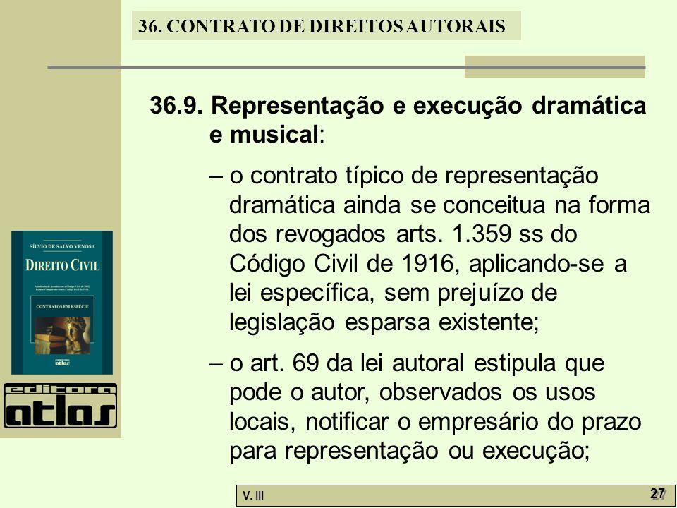 36.9. Representação e execução dramática e musical: