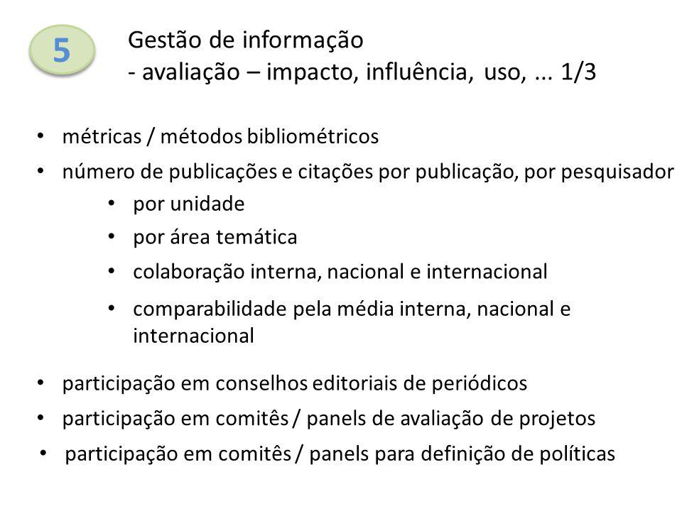 5 Gestão de informação - avaliação – impacto, influência, uso, ... 1/3