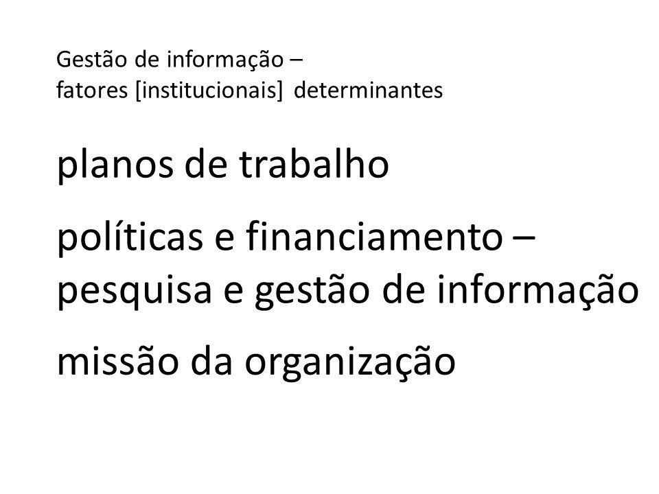políticas e financiamento – pesquisa e gestão de informação