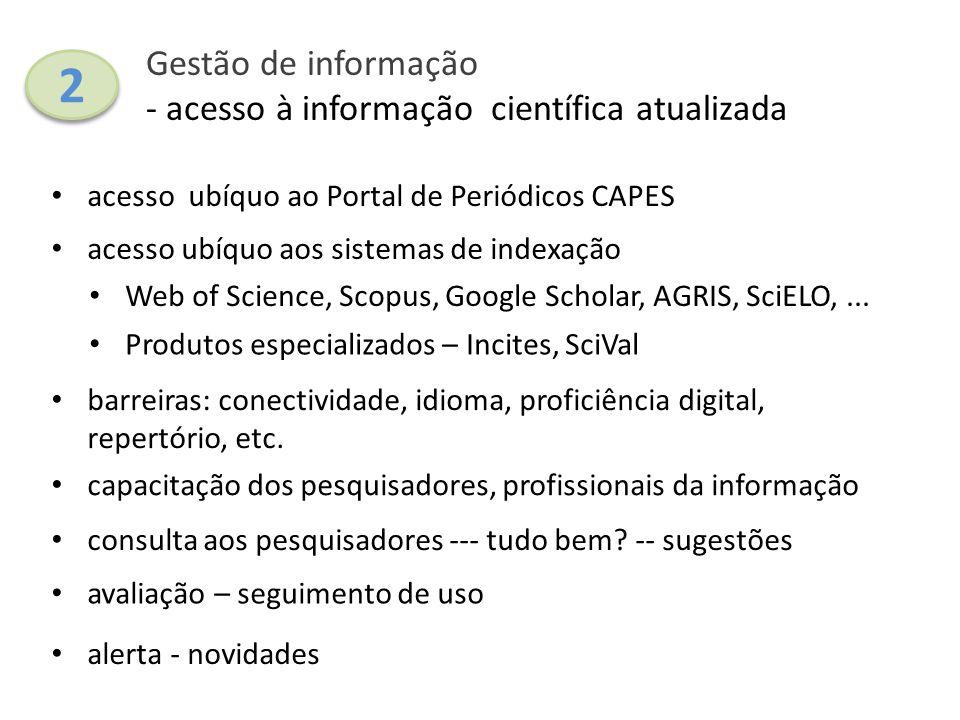 2 Gestão de informação - acesso à informação científica atualizada
