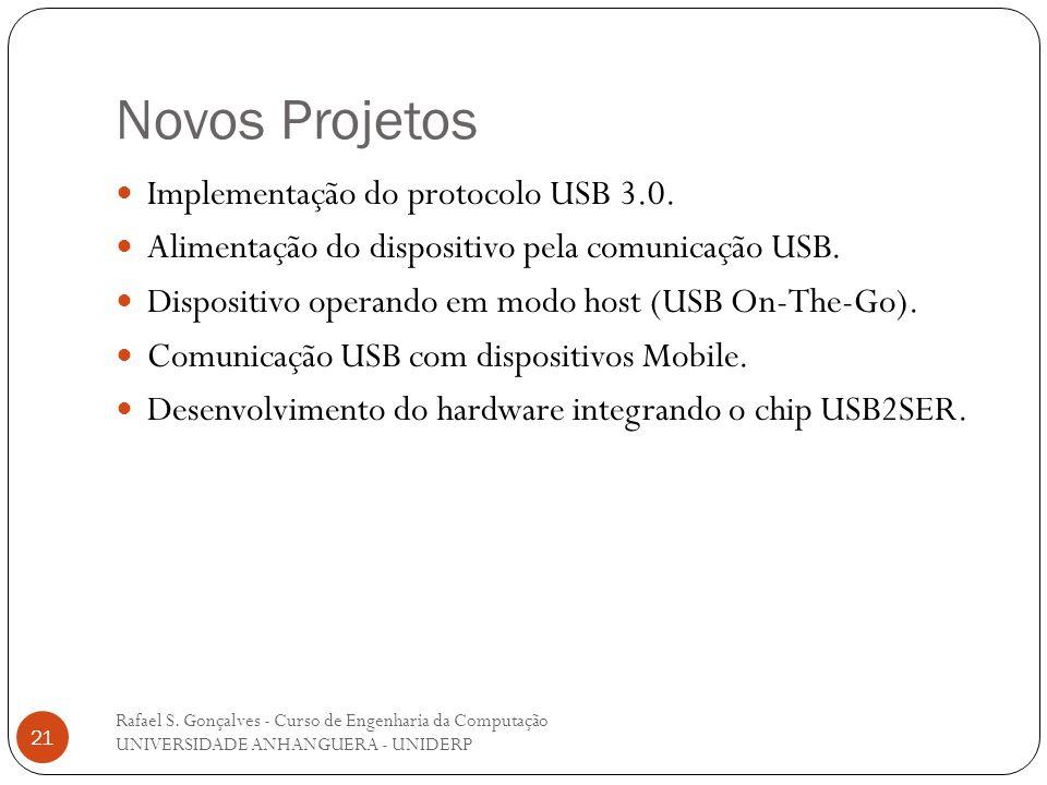 Novos Projetos Implementação do protocolo USB 3.0.