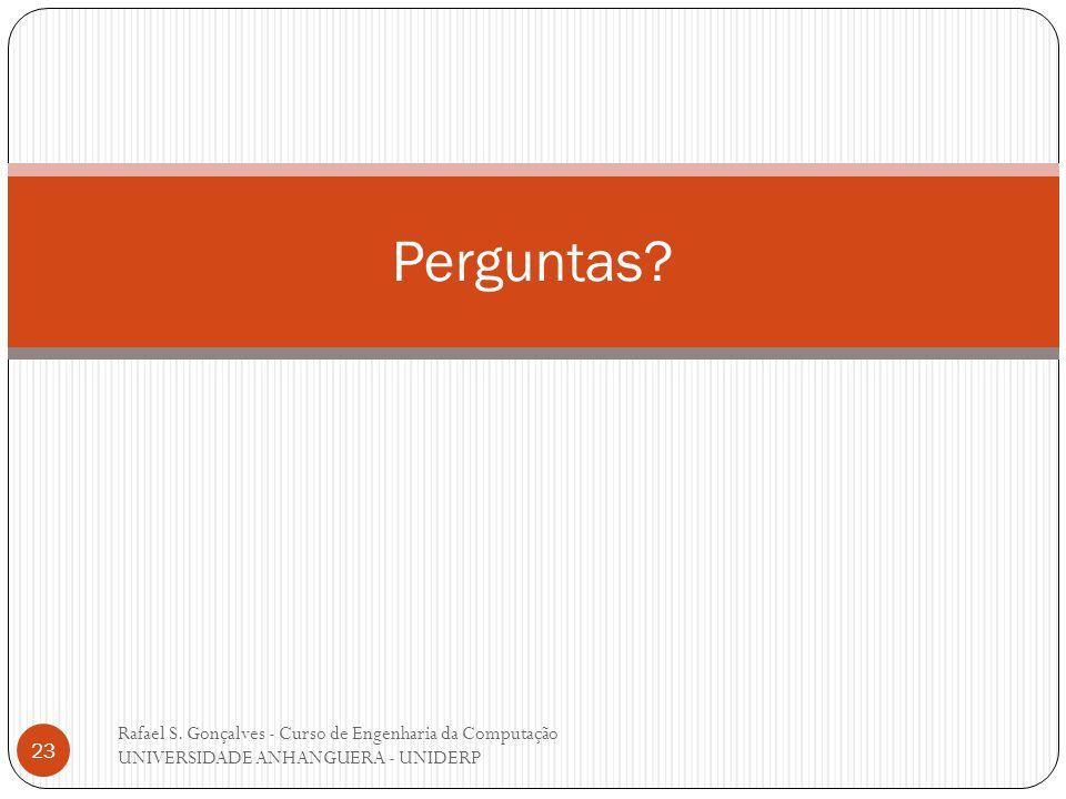 Perguntas. Rafael S.