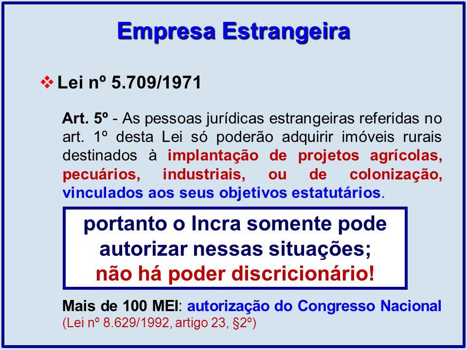 Empresa Estrangeira Lei nº 5.709/1971.