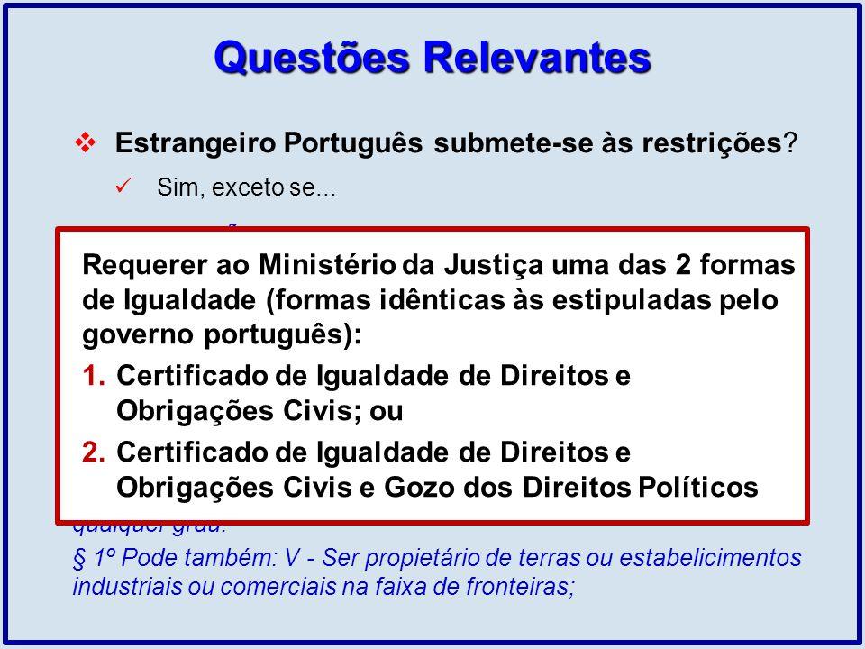 Questões Relevantes Estrangeiro Português submete-se às restrições