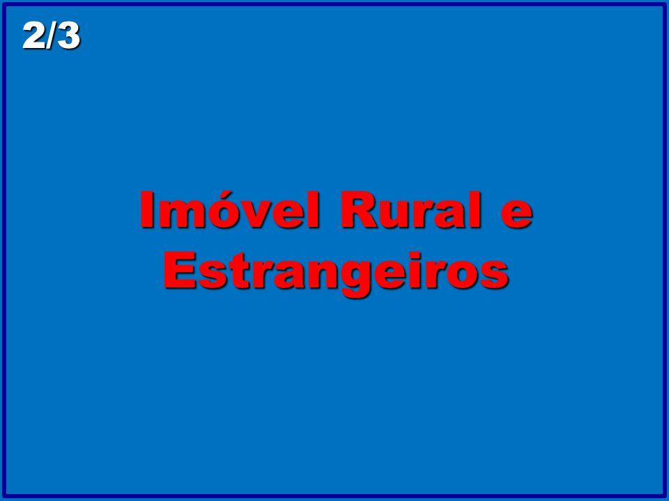 Imóvel Rural e Estrangeiros