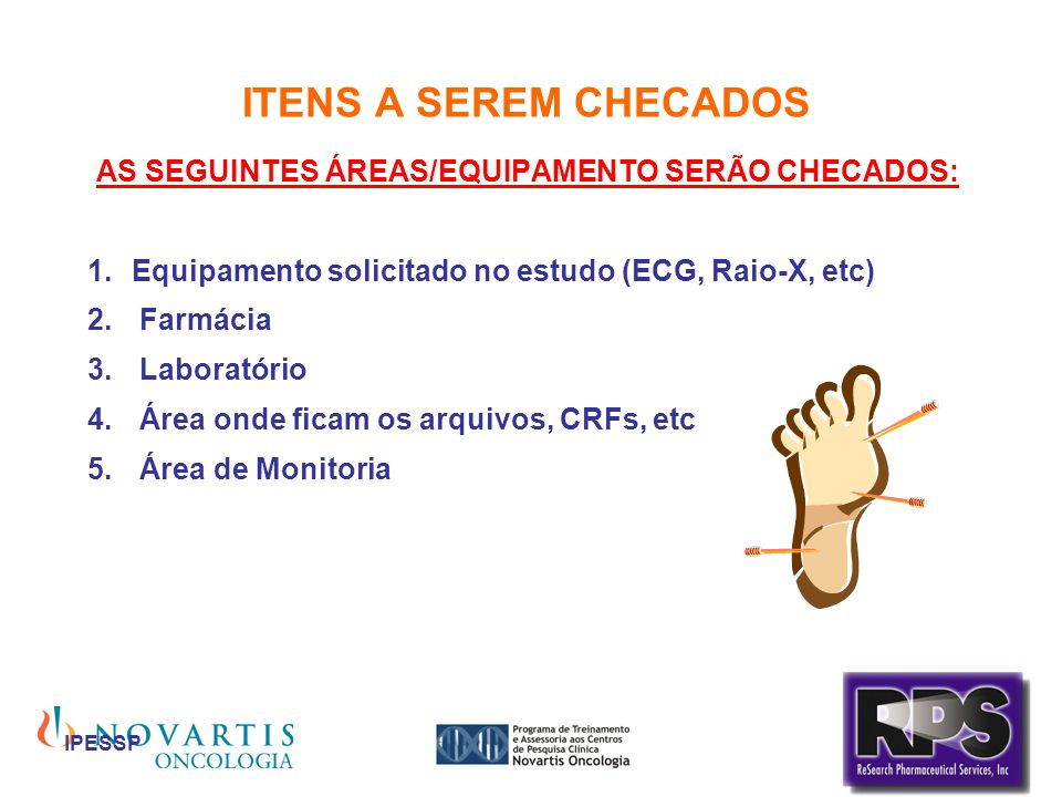 AS SEGUINTES ÁREAS/EQUIPAMENTO SERÃO CHECADOS: