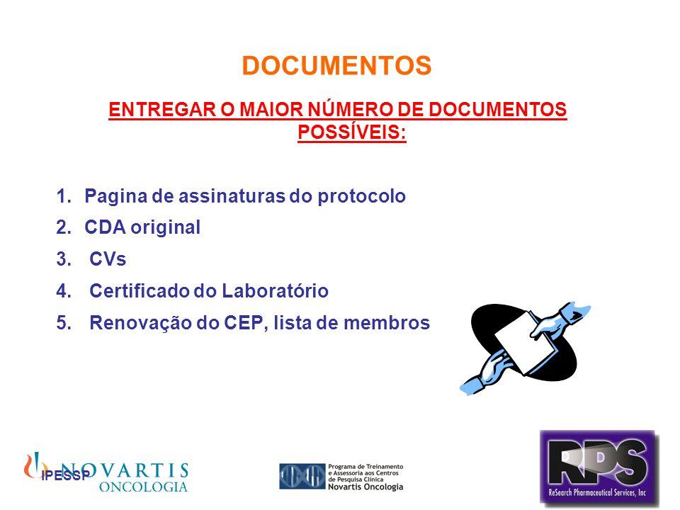 ENTREGAR O MAIOR NÚMERO DE DOCUMENTOS POSSÍVEIS: